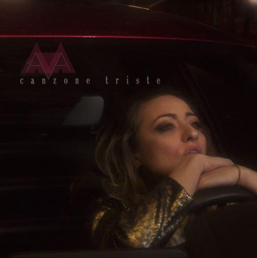 """""""CANZONE TRISTE""""  dal 28 maggio in radio e in digitale   il singolo e video che segna il ritorno di  AVA"""