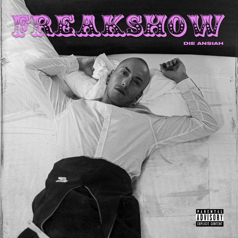 """Die Ansiah  il nuovo singolo """"Freakshow"""" In radio e nei digital store dal 29 settembre"""