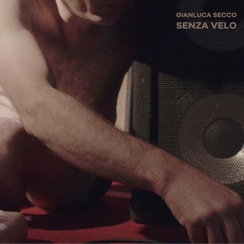 """Gianluca Secco """"Senza Velo"""", disponibile in radio e in tutti gli store digitali il nuovo singolo e video"""
