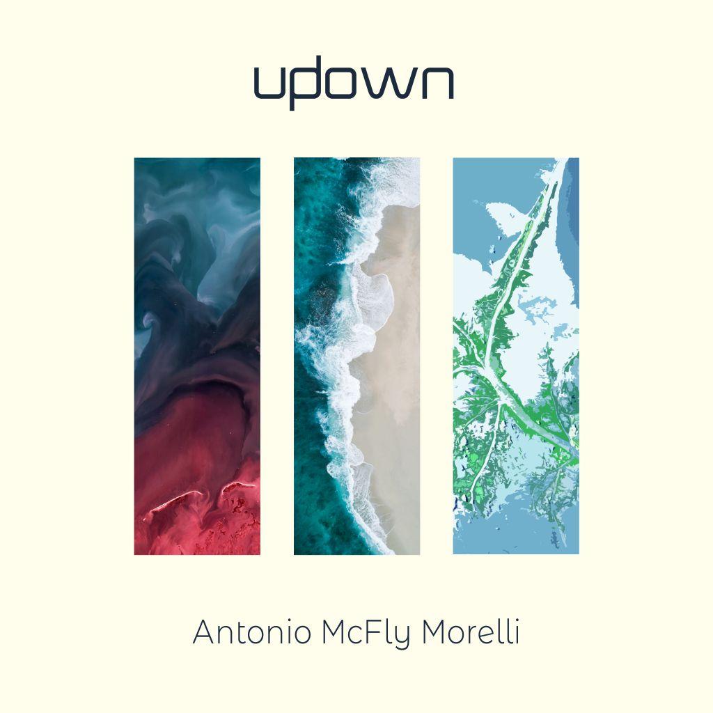 """""""Updown"""", il nuovo singolo di Antonio McFly Morelli sta per arrivare"""