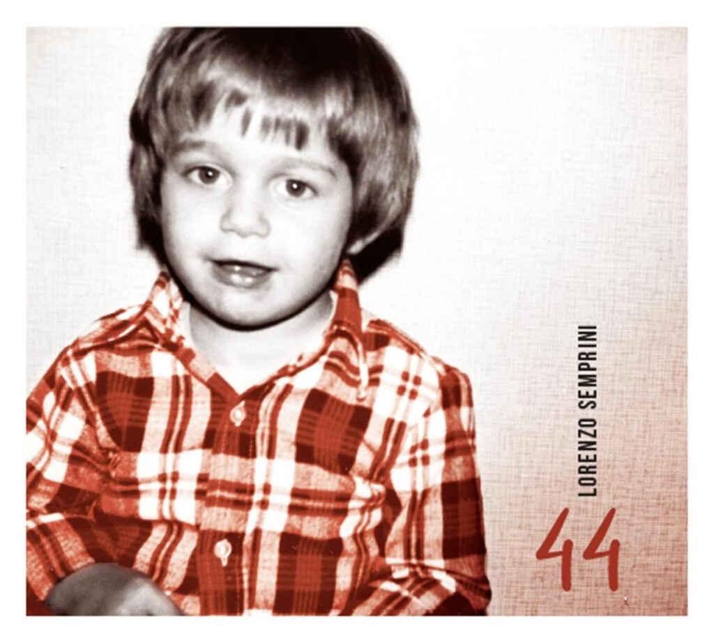 """""""44"""", nuovo album di LORENZO SEMPRINI."""