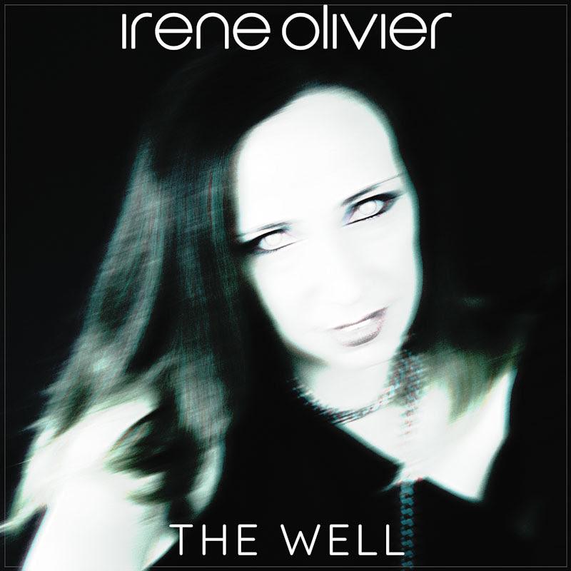 """Da venerdì 15 ottobre è disponibile in rotazione radiofonica il nuovo singolo di IRENE OLIVIER """"The Well"""""""